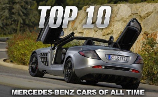 Top 10+1 Mercedes-Benz Cars of All Time